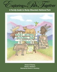 Exploring the Park Together: A Family Guide to Rocky Mountain National Park